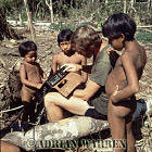 Waorani Indians : Children with James Yost, rio Cononaco, Ecuador, 1983